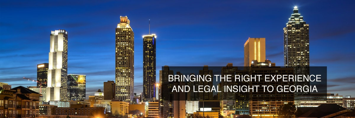 Bringing the Right Experience and Legal Insight to Georgia